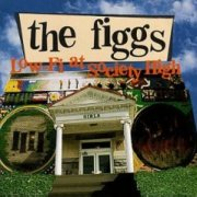 The Figgs, 'Low-fi at Society High'
