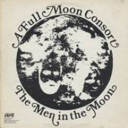 A Full Moon Consort, 'The Men in the Moon'