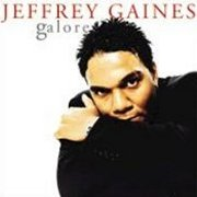 Jeffrey Gaines, 'Galore'