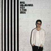 Noel Gallagher's High Flying Birds, 'Chasing Yesterday'