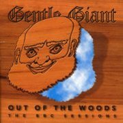 Gentle Giant, 'Out of the Woods'