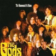 The Gods, 'To Samuel a Son'