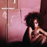 Macy Gray, 'The Trouble With Being Myself'