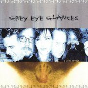 Grey Eye Glances, 'A Little Voodoo'