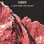 Grin, 'A View From the Valley'