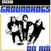 Groundhogs, 'On Air 1970-1972'