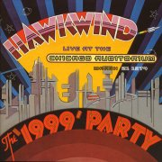 Hawkwind, 'The '1999' Party'