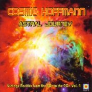 Cosmic Hoffmann, 'Astral Journey'