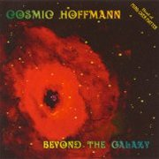 Cosmic Hoffmann, 'Beyond the Galaxy'