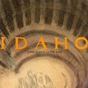 Idaho, 'Three Sheets to the Wind'