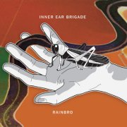 Inner Ear Brigade, 'Rainbro'
