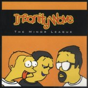 Insanity Wave, 'The Minor League'