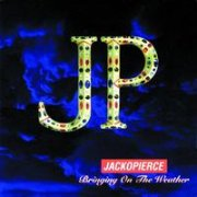 Jackopierce, 'Bringing on the Weather'
