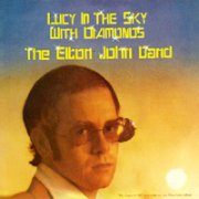 Elton John, 'Lucy in the Sky With Diamonds', US sleeve
