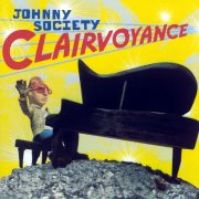 Johnny Society, 'Clairvoyance'