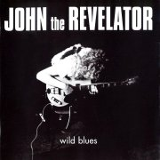 John the Revelator, 'Wild Blues'