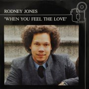 Rodney Jones, 'When You Feel the Love'