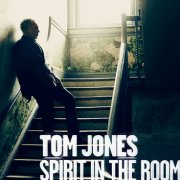 Tom Jones, 'Spirit in the Room'