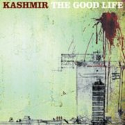 Kashmir, 'The Good Life'