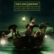 Katzenjammer, 'A Kiss Before You Go'