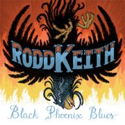 Rodd Keith, 'Black Phoenix Blues'