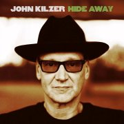 John Kilzer, 'Hide Away'