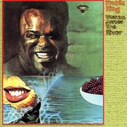 Freddie King, 'Woman Across the River'