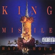 King Missile, 'Happy Hour'