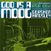 Gershon Kingsley, 'God is a Moog'