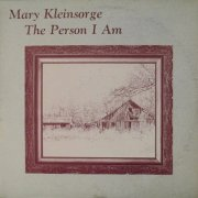 Mary Kleinsorge, 'The Person I am'