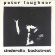Peter Laughner, 'Cinderella Backstreet'