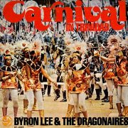 Byron Lee & the Dragonaires, 'Carnival in Trinidad'