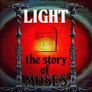 Light, 'The Story of Moses'