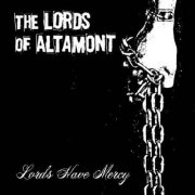 Lords of Altamont, 'Lords Have Mercy'