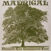 Madrigal, 'Beneath the Greenwood Tree'