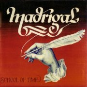 Madrigal, 'School of Time'