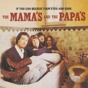 Mamas & the Papas, 'If You Can Believe Your Eyes & Ears'