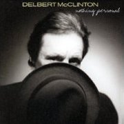 Delbert McClinton, 'Nothing Personal'