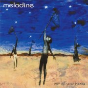 Melodine, 'Out of Your Hands'