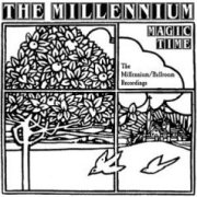 The Millennium, 'Magic Time: The Millennium/Ballroom Recordings'