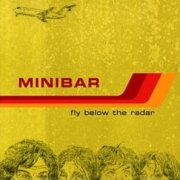 Minibar, 'Fly Below the Radar'