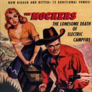 The Mockers, 'The Lonesome Death of Electric Campfire'