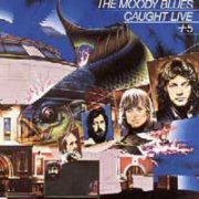 Moody Blues, 'Caught Live + 5'