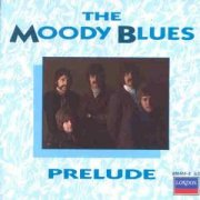 Moody Blues, 'Prelude'