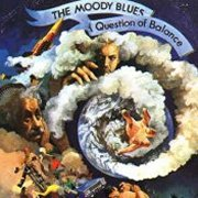 Moody Blues, 'A Question of Balance'