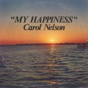 Carol Nelson, 'My Happiness'