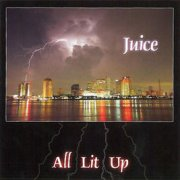 New Orleans Juice, 'All Lit Up'