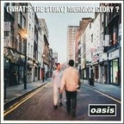 Oasis, '(What's the Story) Morning Glory'