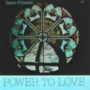 James O'Connell, 'Power to Love'