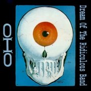 OHO, 'Dream of the Ridiculous Band'